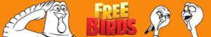 Colorear Free Birds. Vaya Pavos